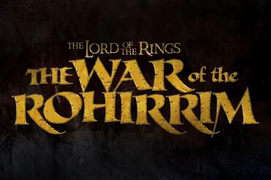 انیمه جدید War of the Rohirrim از دنیای ارباب حلقهها ساخته میشود